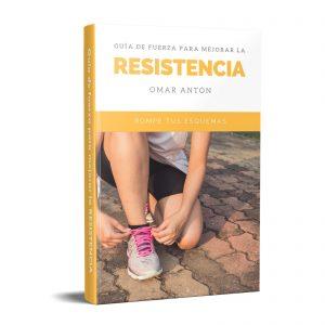 Guía De Fuerza Para Mejorar La Resistencia